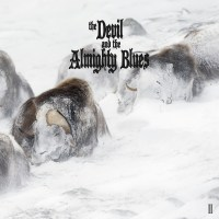 The Devil And The Almighty Blues – II