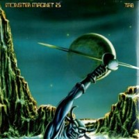 Monster Magnet - 25 Tab / Re-Release