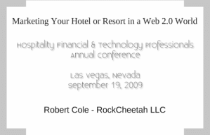 HFTP Presentation – Marketing Your Hotel or Resort in a Web 2.0 World