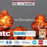 Hotel Chief Information Officer Summit 2014 – The Disruptors