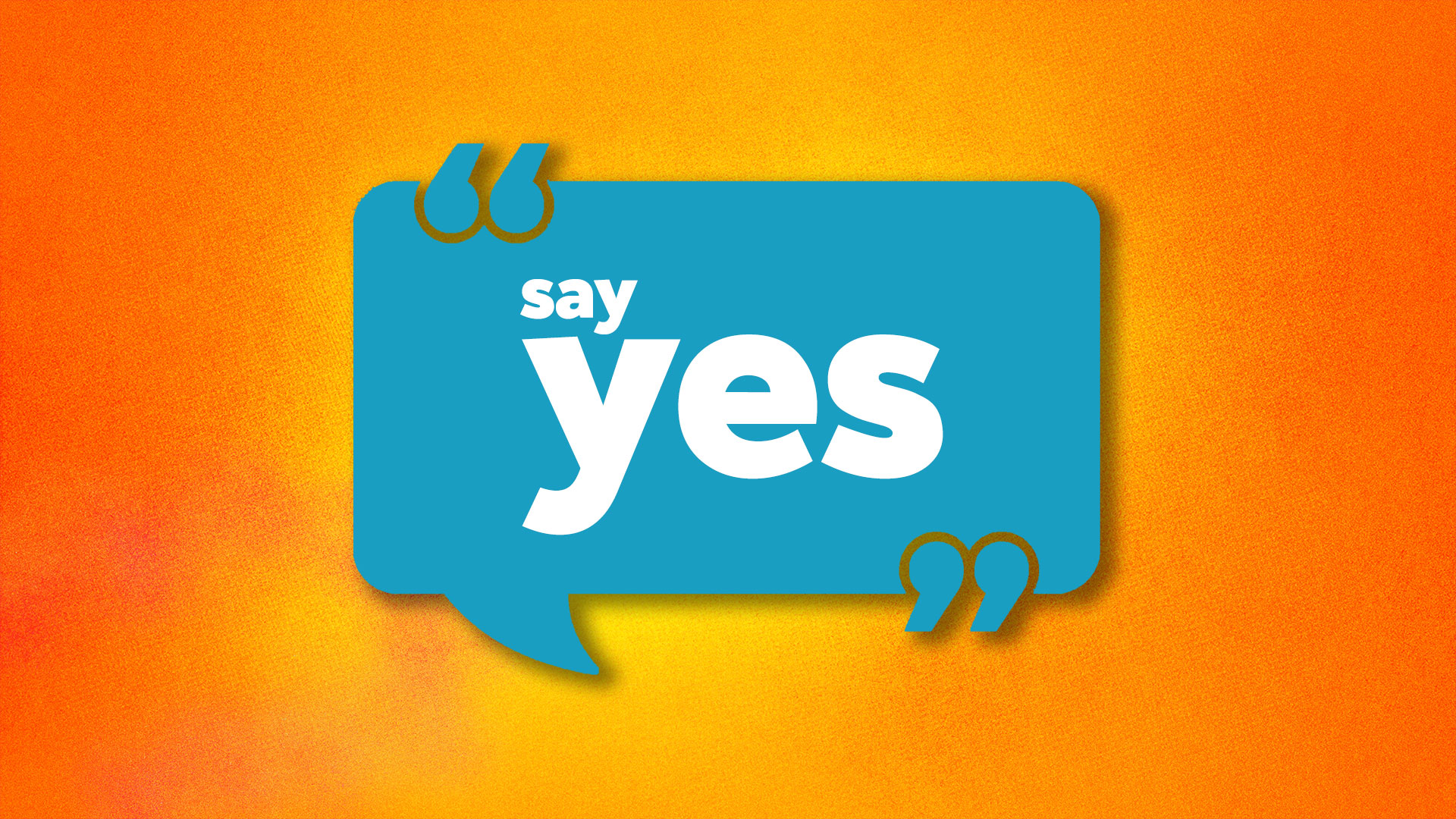 Say Yes (Wk 3): 'TRUSTING, GIVING, SERVING'