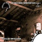 cellar dwellers - junkyard chronicles 1 + 2
