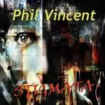 phil vincent - stigmata