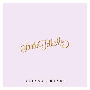 Ariana Grande - 'Santa Tell Me'