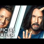 BILL AND TED 3 Trailer (Keanu Reeves, 2020)