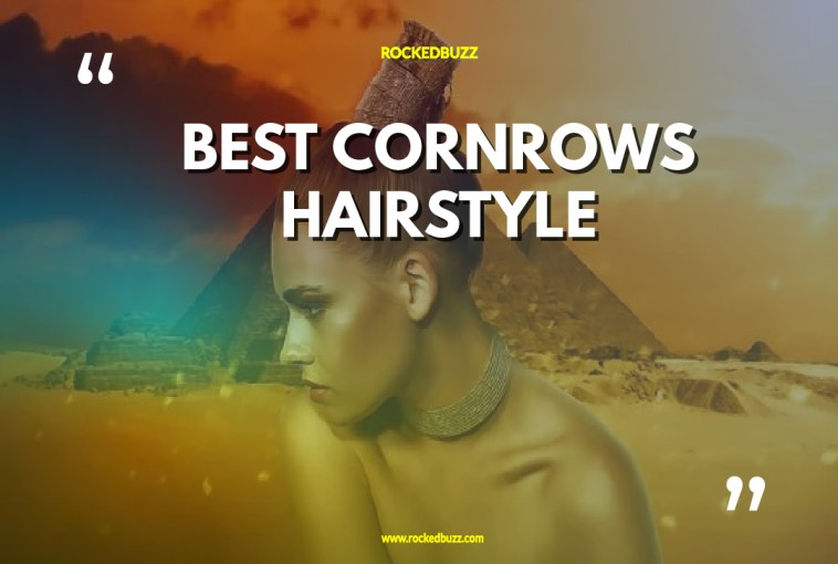 BEST CORNROWS HAIRSTYLE rockedbuzz