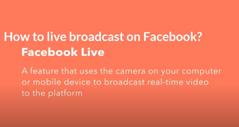 How to live broadcast on Facebook