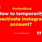 Temporarily Deactivate Instagram Account