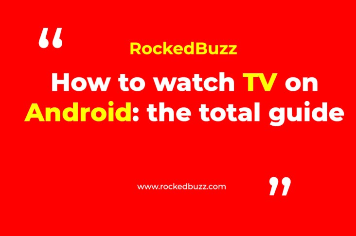 How to watch TV on Android