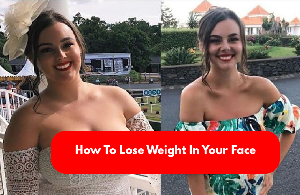 Lose Weight In Your Face rockedbuzz