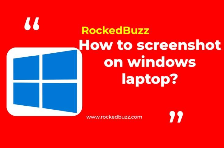 Screenshot on windows laptop