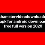 xhamstervideodownloader apk for android mac download free full version 2021