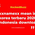 xxnamexx mean in korea terbaru 2020 indonesia download