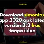 Download simontox app 2020 apk latest version 2.2 free tanpa iklan