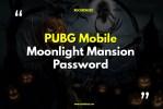 PUBG Mobile Moonlight Mansion Password