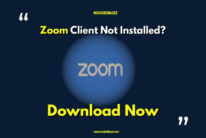 Zoom Client Download Now