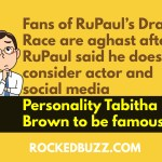 Fans of RuPaul's Drag Race are aghast after RuPaul said he doesn't consider actor and social media personality Tabitha Brown to be famous