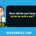 How old do you have to be to rent a car