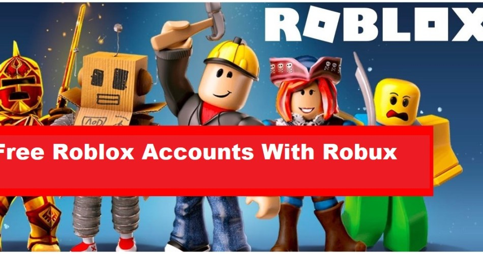 Free Roblox Accounts With Robux 2021