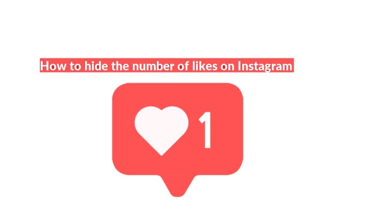 How to hide the number of likes on Instagram