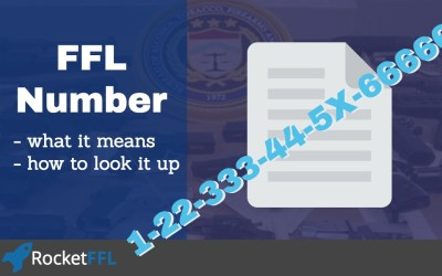 FFL Number – What it Means and How to Look it Up