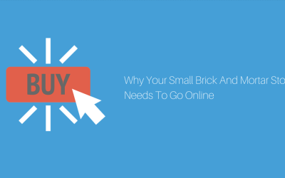 4 Reasons Small Brick-And-Mortar Retailers Need To Start An Online Store