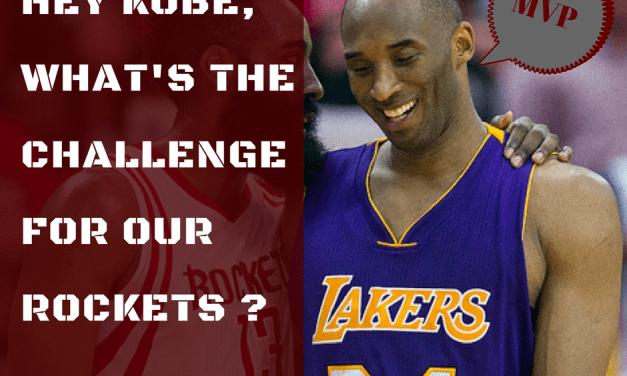 Kobe donne des défis à nos Rockets