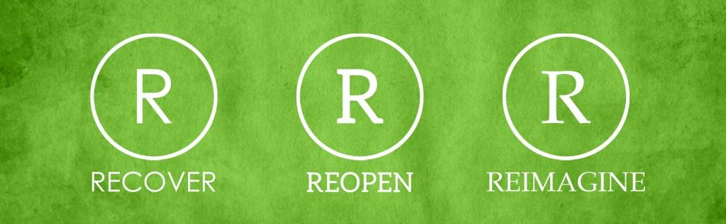 Reopen - Recover - Reimagine