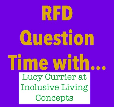 RFD Question Time with Lucy Currier at Inclusive Living Concepts