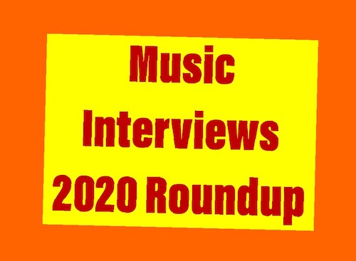 Music Interviews 2020 roundup
