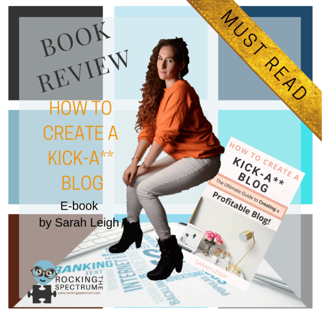 Book Review – A kick-ass book on How To Create a Kick-A** Blog
