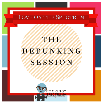 Love on the spectrum debunking session