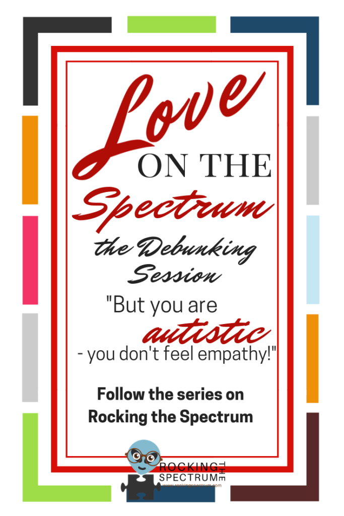 Love on the spectrum autistic feeling empathy