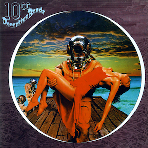 10cc - deceptive bends