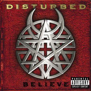 Disturbed - Believe (2002)