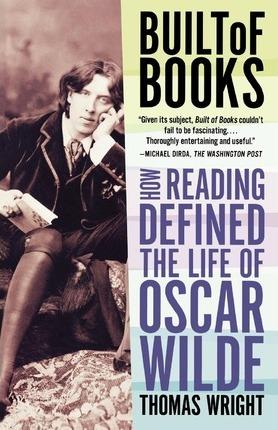 Oscar Wilde mânca cărți Built of Books Thomas Wright