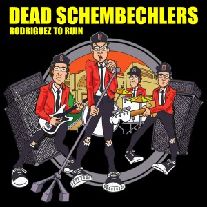 "Dead Schembechlers ""Rodriguez to Ruin"" album cover. Art by Alan MacBain."