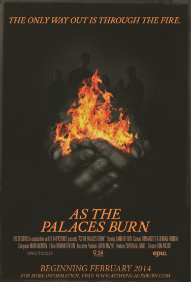 "Official Movie Poster for ""As The Palaces Burn"""
