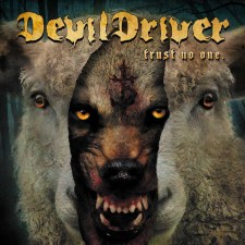 ALBUM REVIEW: DevilDriver –Trust No One