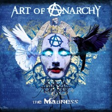 ALBUM REVIEW: ART OF ANARCHY - THE MADNESS