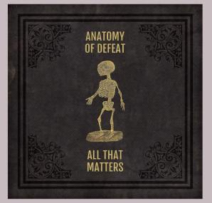 All That Matters - Anatomy of Defeat EP