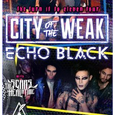 Check Out Echo Black LIVE with City of the Weak!
