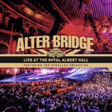 ALBUM REVIEW – ALTER BRIDGE LIVE AT THE ROYAL ALBERT HALL
