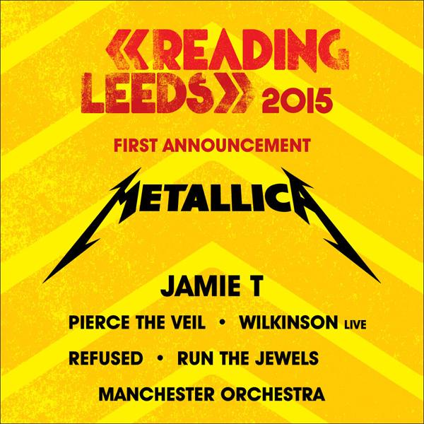 Metallica Leeds Reading- 2015 Festival First Poster Line Up