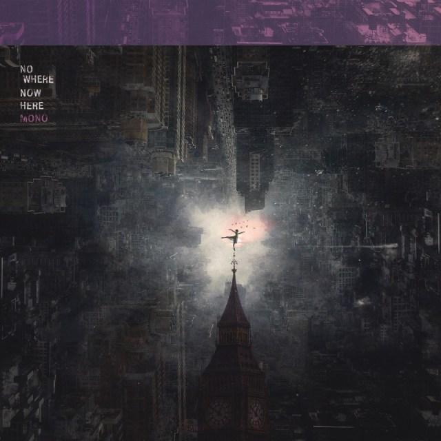 Mono Nowhere Now Here Album Cover