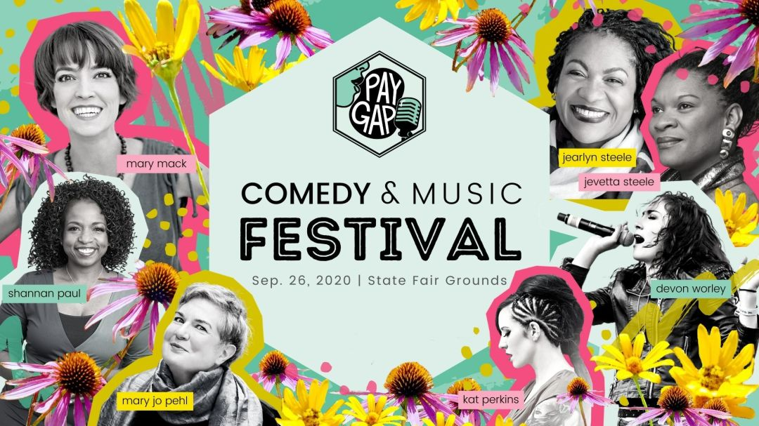 Rock What You Got Pay Gap Comedy & Music Festival