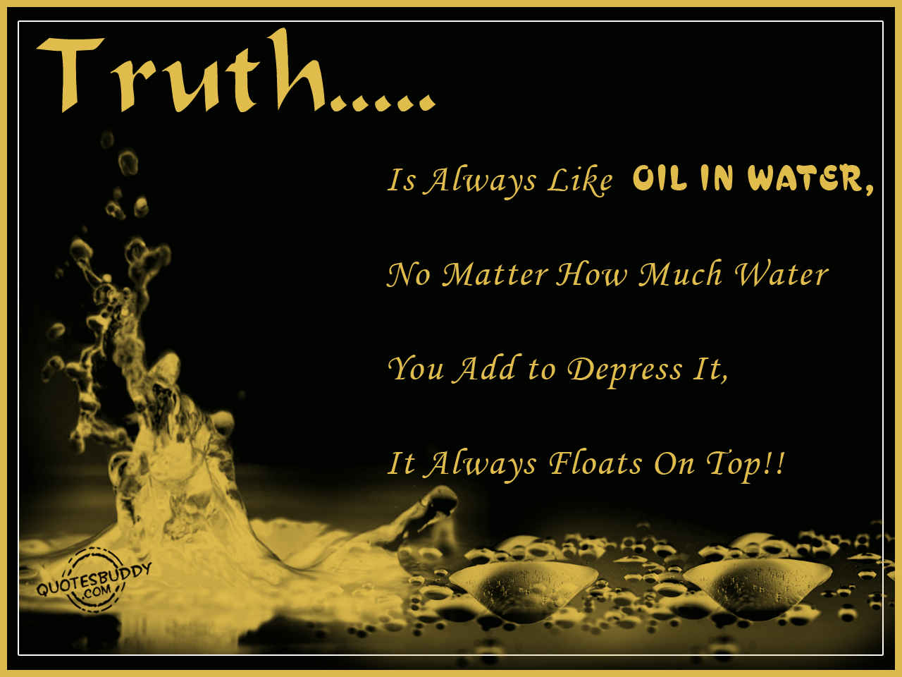 Le Meilleur Wallpaper Desk The Truth Is Quotes Truth Quote Truth Ce Mois Ci