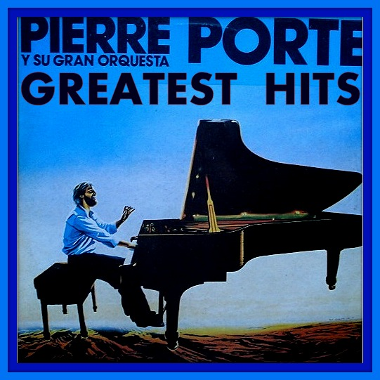 Le Meilleur Go Music Lyric Pierre Porte And His Orchestra Greatest Hits Ce Mois Ci