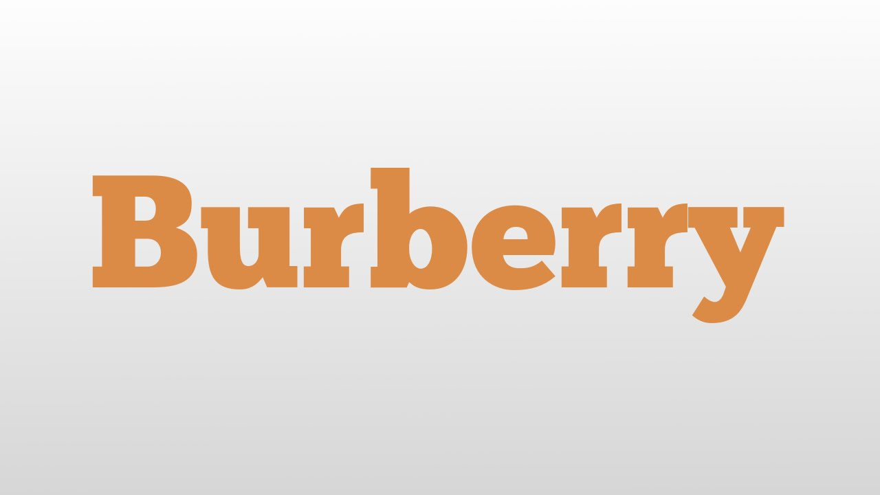 Le Meilleur Burberry Meaning And Pronunciation Youtube Ce Mois Ci