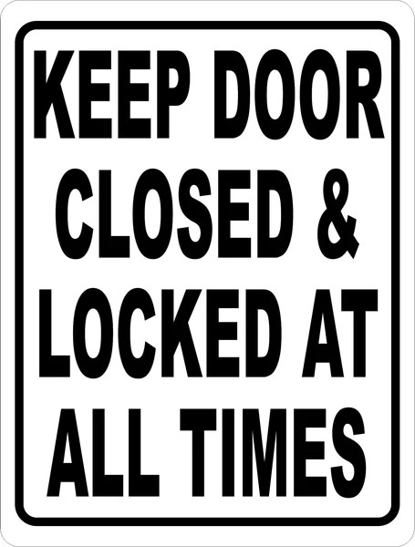Le Meilleur Keep Door Closed Locked At All Times Sign – Signs By Ce Mois Ci